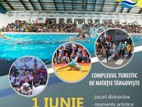 1 IUNIE HAPPY, la Complexul Turistic de Natație din Târgoviște (programul complet)