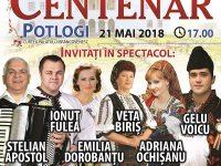 CENTENAR – POTLOGI 2018, concert extraordinar cu artiști din toate zonele istorice ale României!