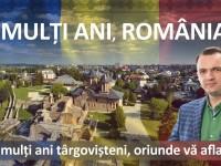 Mesajul Primarului municipiului Târgoviște de Ziua Națională a României!
